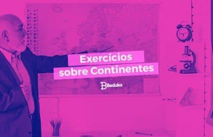 Exercícios sobre Continentes com Gabarito