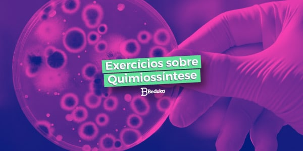 Exercícios de Quimiossíntese com Gabarito