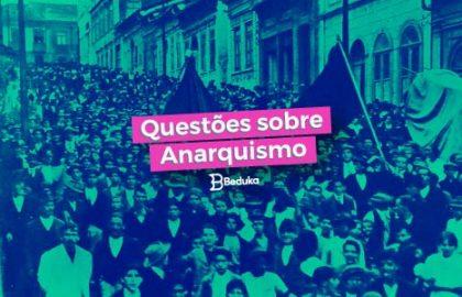 Questões sobre Anarquismo