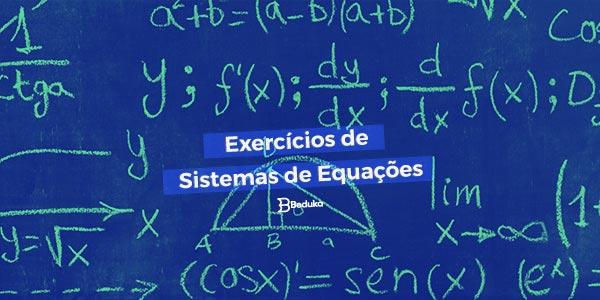 Exercícios de Sistemas de Equações