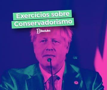 Exercícios sobre Conservadorismo