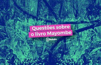 Questões sobre o livro Mayombe