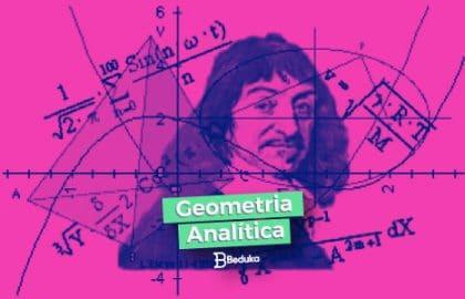 Tudo o que você precisa saber de Geometria Analítica!