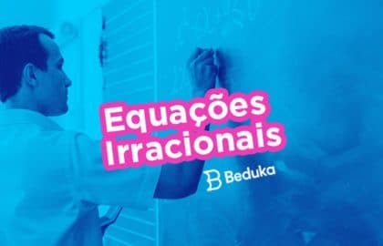 Equaçoes irracionais descubra o que é conceito exemplos e exercicios explicados e resolvidos