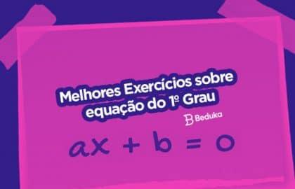 Exercícios sobre Equação do 1º Grau