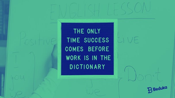 The onli time success comes before work is in the dictionary - frases motivacionais em ingles - motivational phrases english