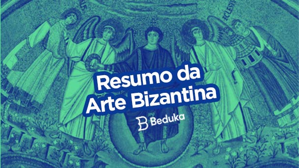Tudo o que você precisa saber sobre a Arte Bizantina!