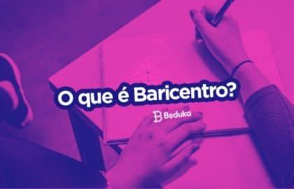 Descubra o que é Baricentro, como calculá-lo e para quê ele serve!