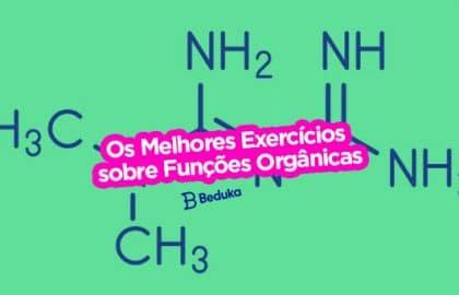 Exercícios sobre Funções Orgânicas
