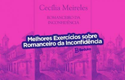 Exercícios sobre Romanceiro da Inconfidência