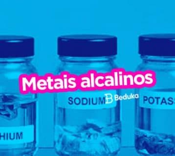 Quais são os Metais Alcalinos? E as suas propriedades?