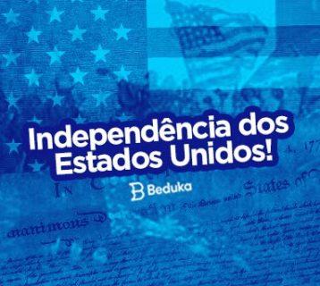 A dramática Independência dos Estados Unidos da América!