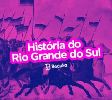 Como é a história do Rio Grande do Sul Descubra as curiosidades!