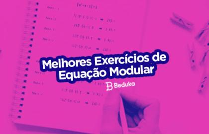Exercícios de Equação Modular